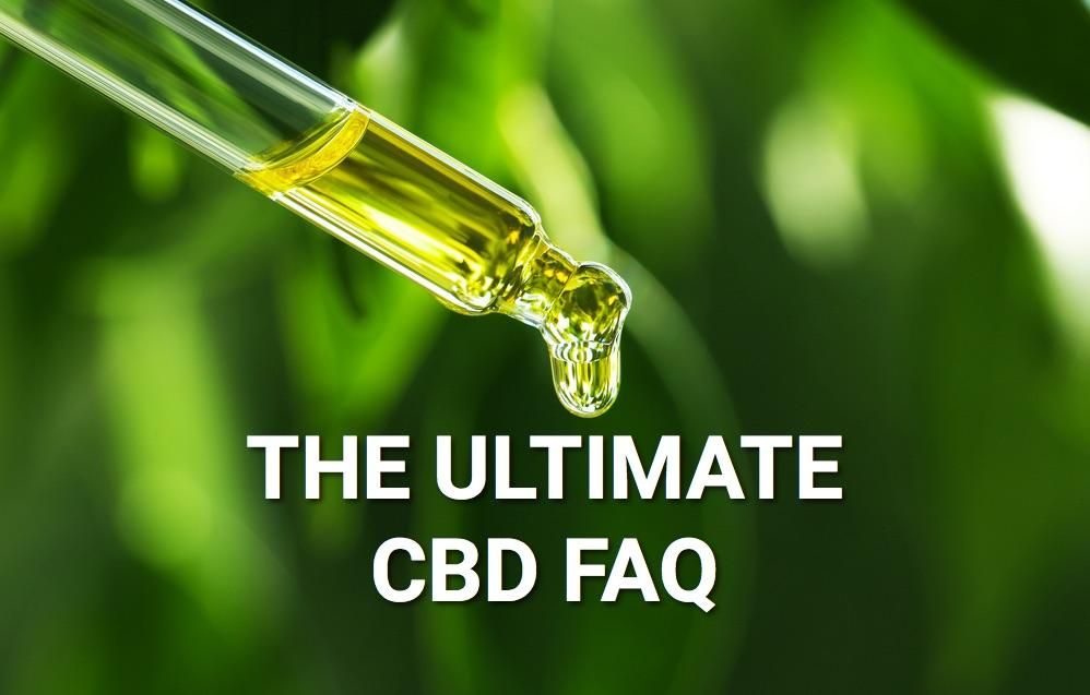 The Ultimate CBD FAQ [ Everything You Need to Know]